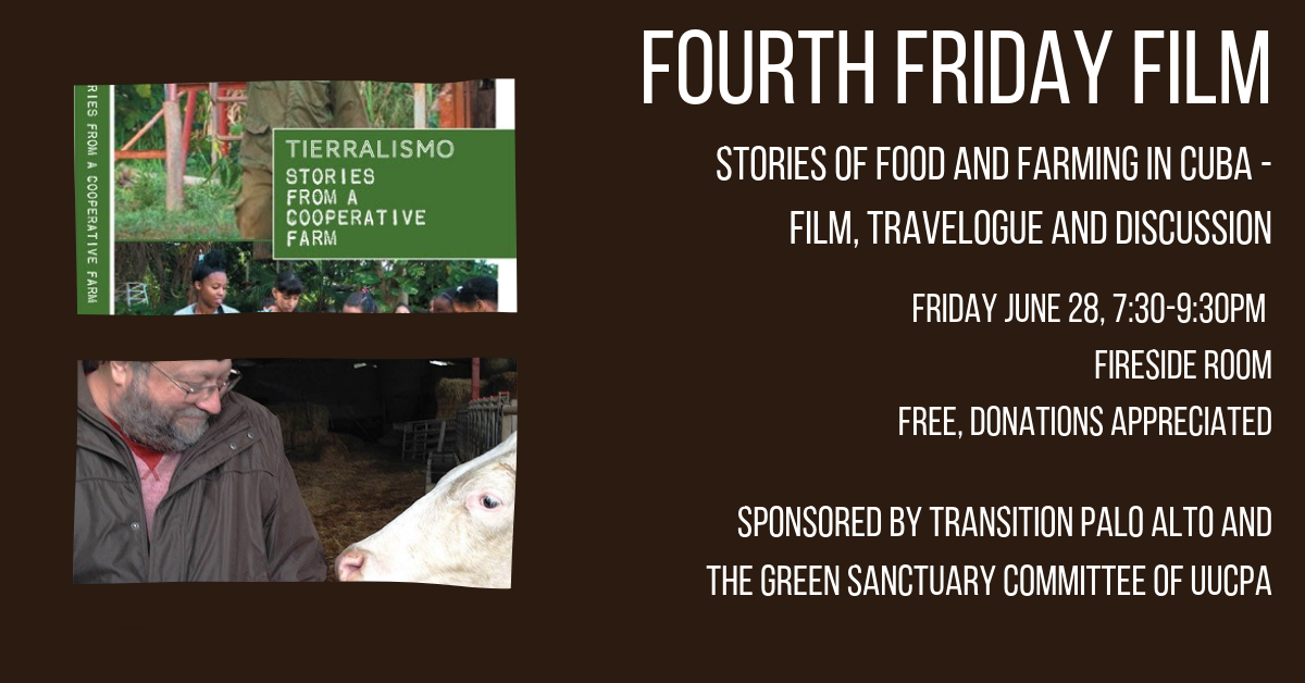 Green Sanctuary Fourth Friday Film - Stories of Food and Farming in Cuba