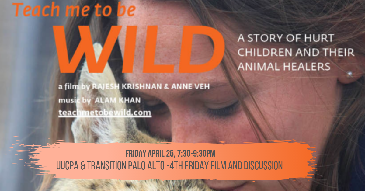Green Sanctuary Fourth Friday Film - Teach Me To Be Wild