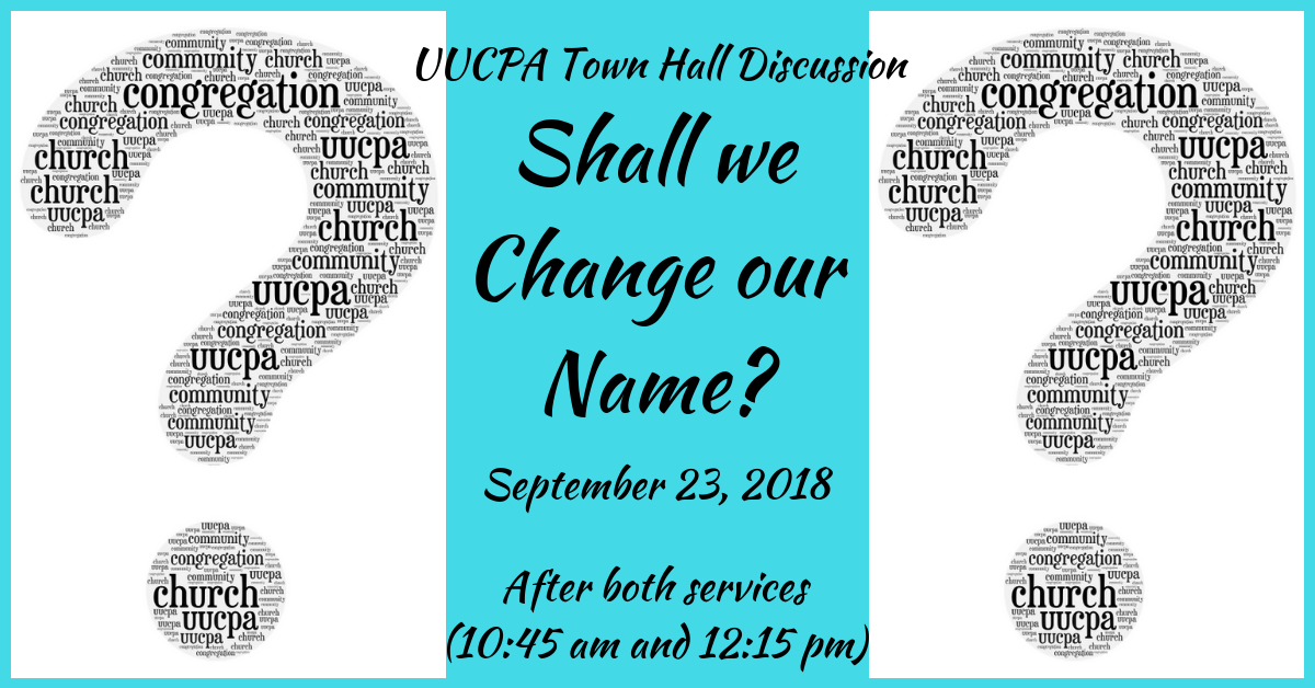 UUCPA Name Change Town Hall Discussion