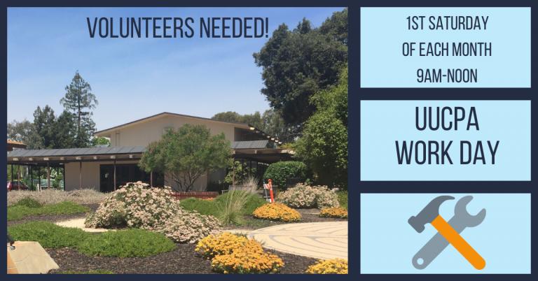 Monthly Work Days @ UUCPA - Seeking Volunteers