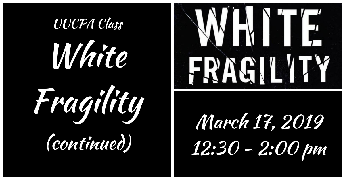White Fragility (continued)