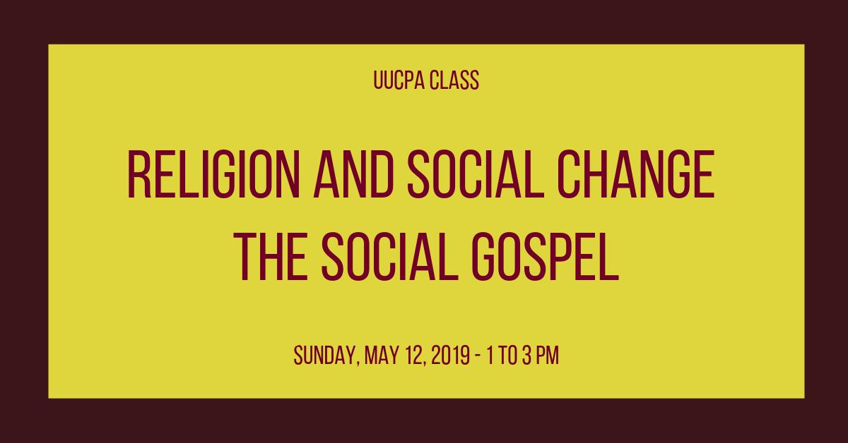 Religion and Social Change: The Social Gospel