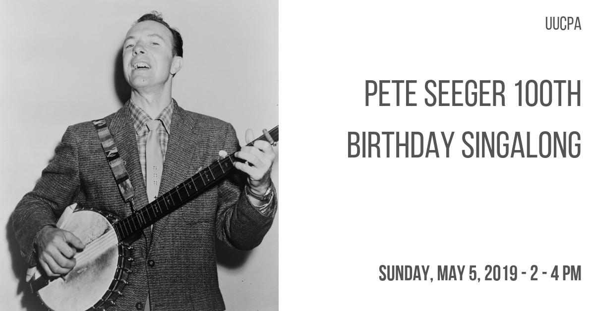 Pete Seeger 100th Birthday Singalong