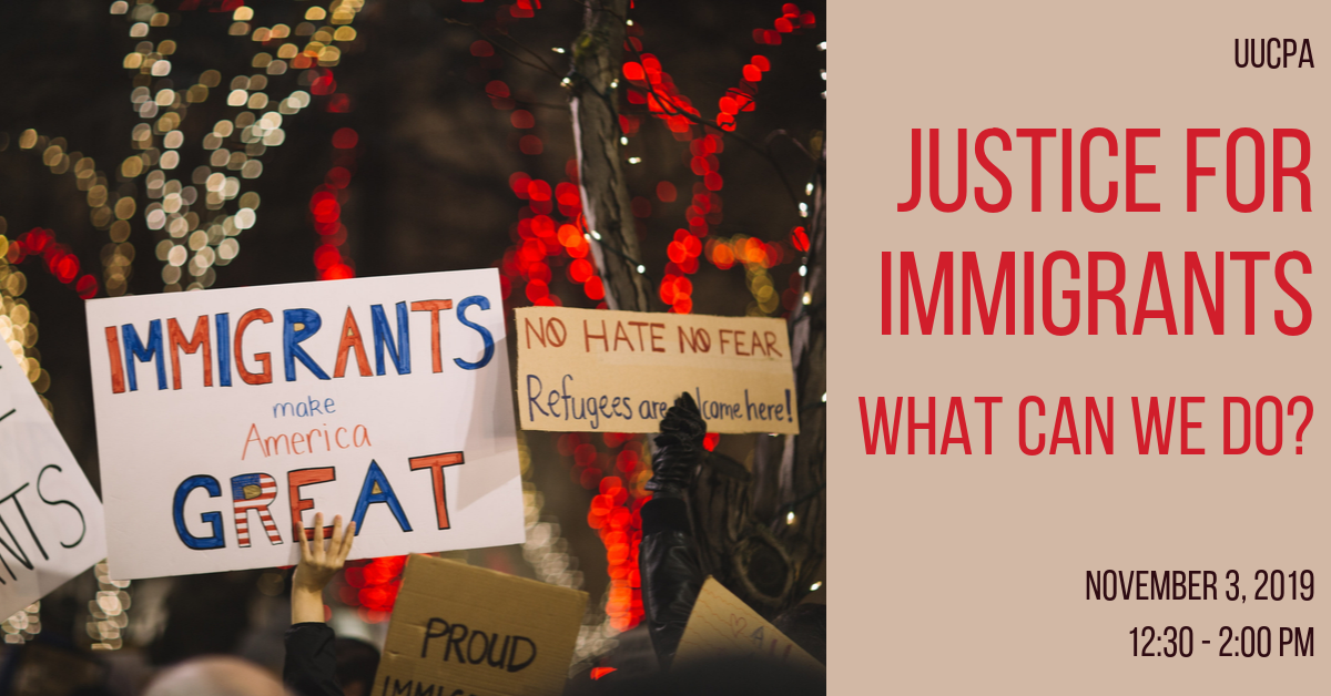 Justice for Immigrants:  What can We Do?