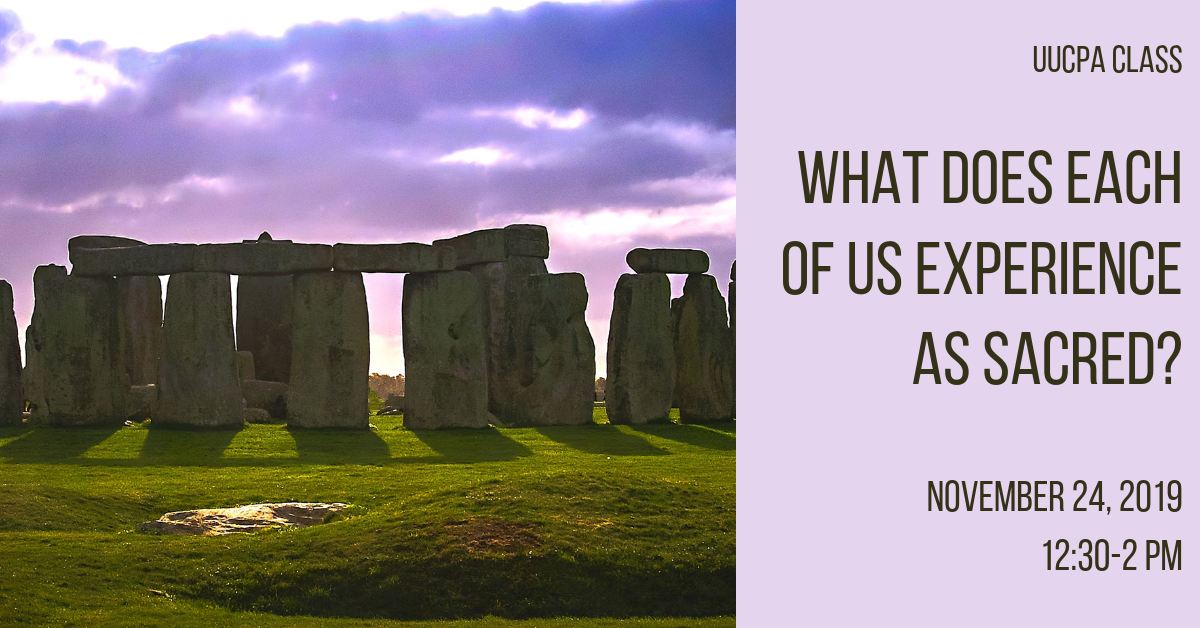 What Does Each of Us Experience as Sacred?