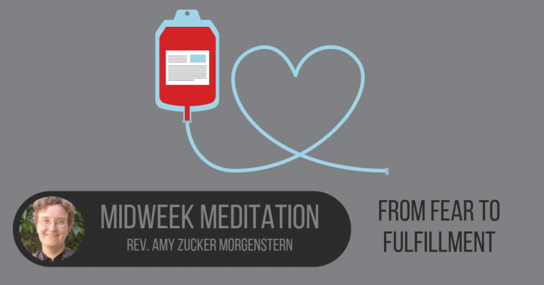 Midweek meditation: From fear to fulfillment