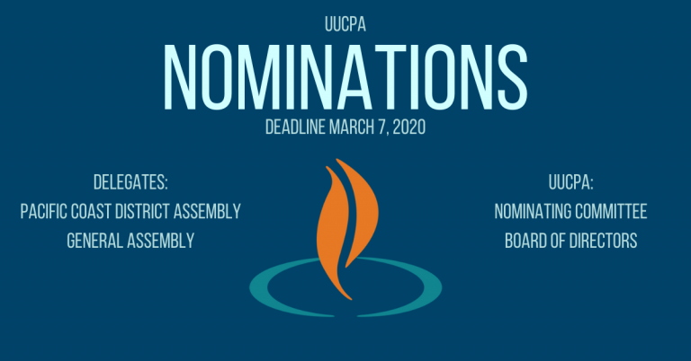 Nominations are open for the UUCPA Board, Nominating Committee, etc.