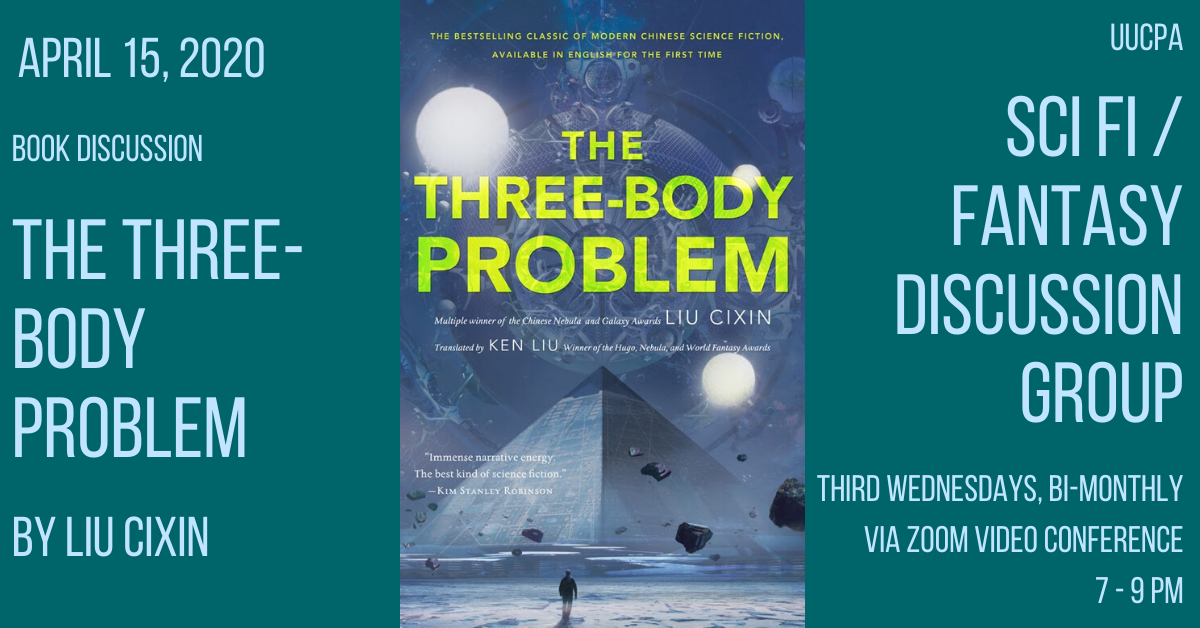 Sci Fi / Fantasy Discussion Group - The Three-Body Problem