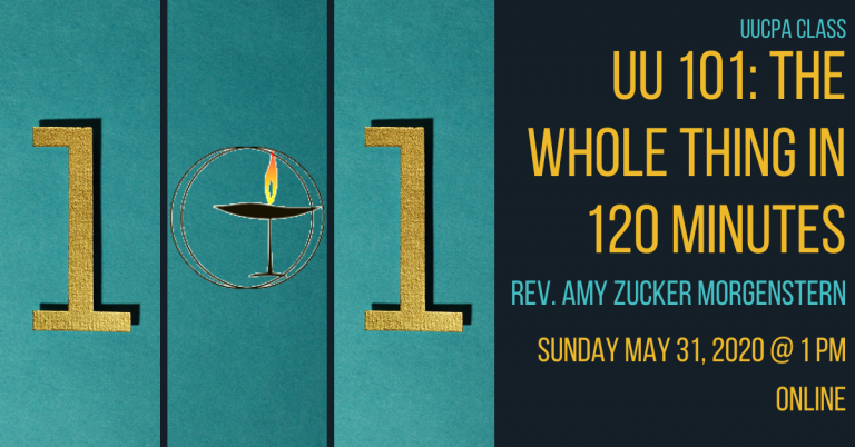 ARE Class on May 31st - UU 101: The Whole Thing in 120 Minutes @ 1 pm