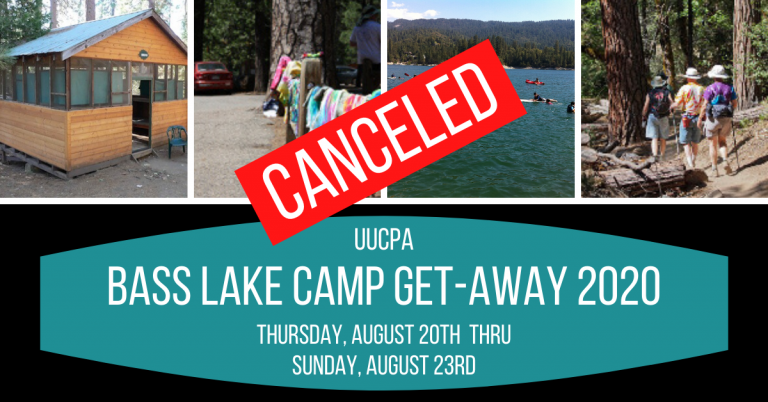 2020 UUCPA Bass Lake Camp Canceled
