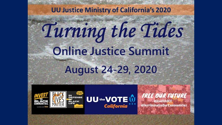 UU Justice Ministry of California's Annual Conference (Aug 24 - 29, 2020) Open for Registration