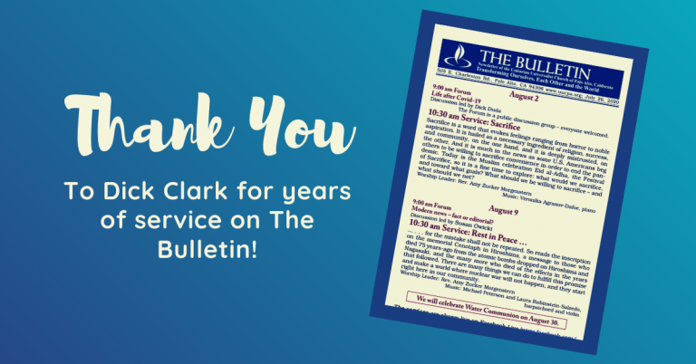 Special Thanks to Dick Clark for Years of Service on The Bulletin