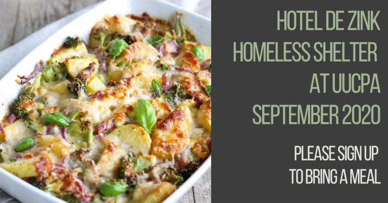 Dinners needed for 2 more dates for the Hotel de Zink Homeless Shelter at UUCPA - Sept 2020