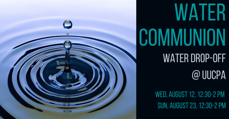 Last Chance for Intergenerational Water Communion Water Drop-off -  Aug 23, 2020