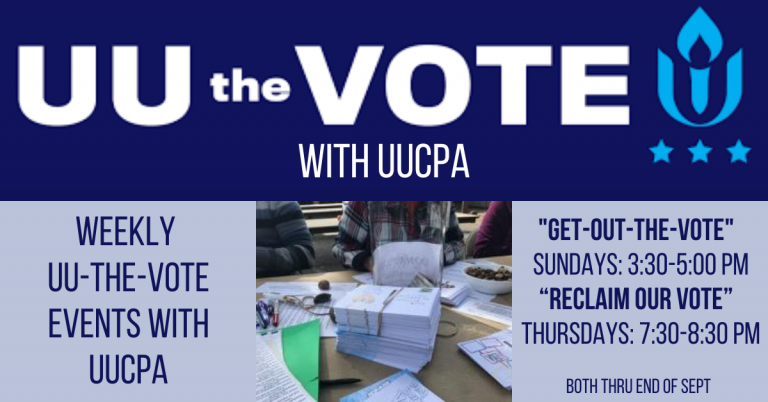 Weekly UU-the-Vote Events with UUCPA