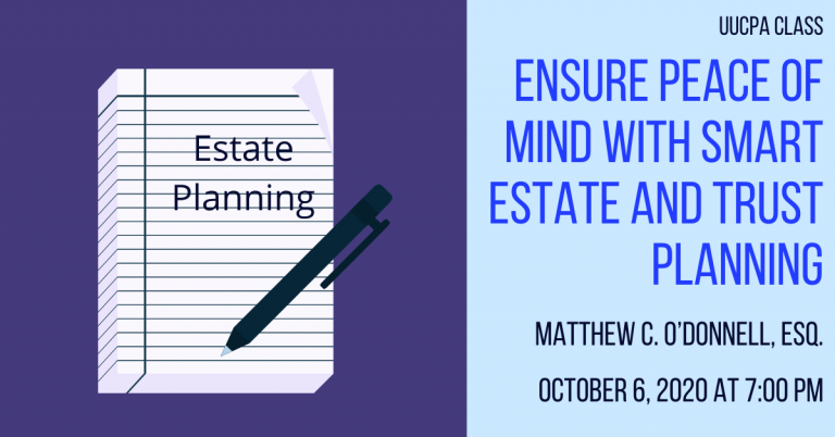 New Class: Ensure Peace of Mind with Smart Estate and Trust Planning - Oct 6