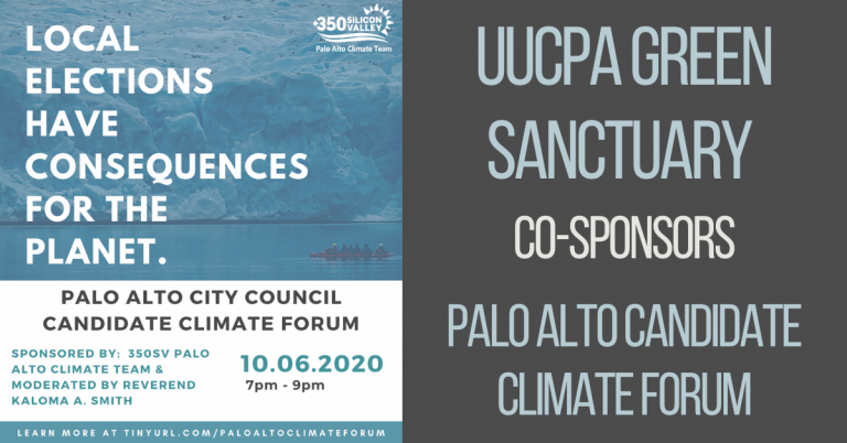 UUCPA Green Sanctuary cosponsors Palo Alto candidate climate forum on Oct 6