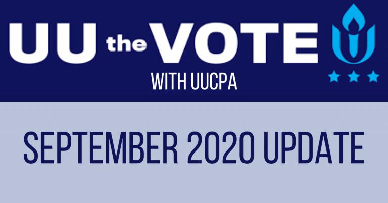 September UU the Vote Update