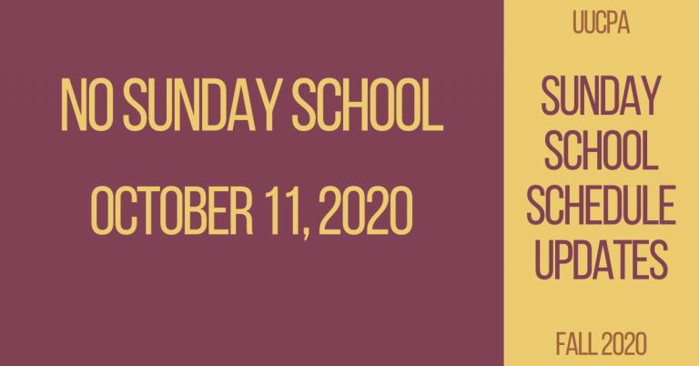 No Sunday School on October 11, 2020