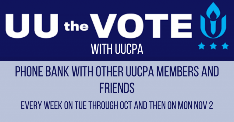 UU the Vote by phone banking with UUCPA!