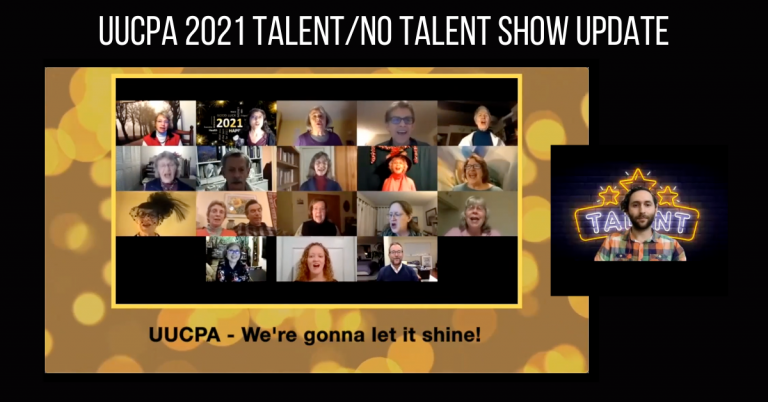 UUCPA Talent/No-Talent Show and Fundraiser Update