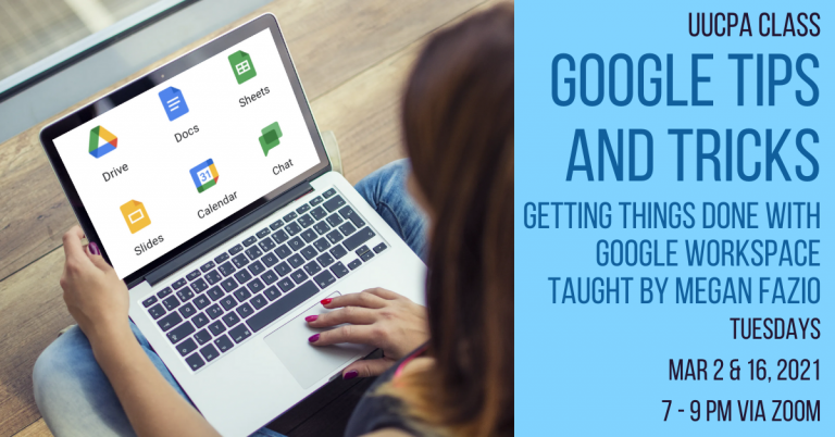 Google Tips and Tricks Class, Mar 2 & 16