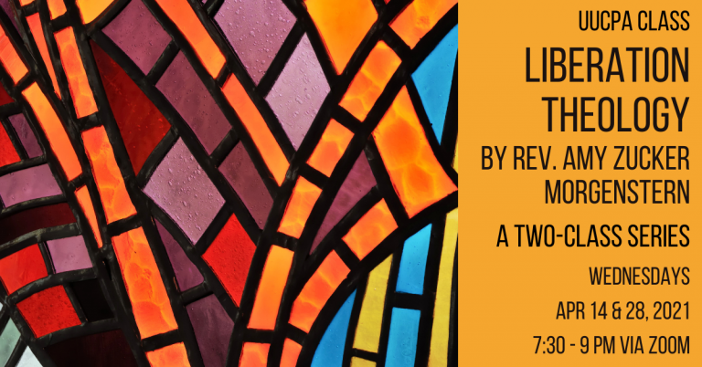 Religion & Social Change, a Liberation Theology 2-part Class by Rev. Amy starts Wed, Apr 14