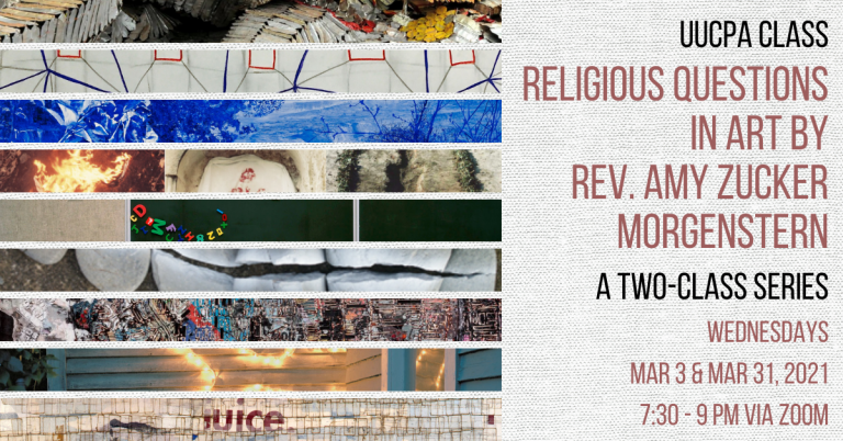 Religious Questions in Art II class meets Wed, Mar 31 @ 7:30 pm
