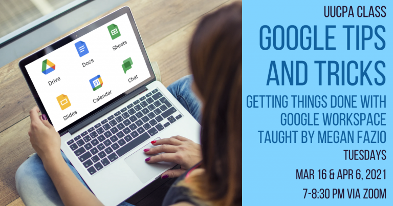 Google Tips and Tricks Class meets Tues, Apr 6