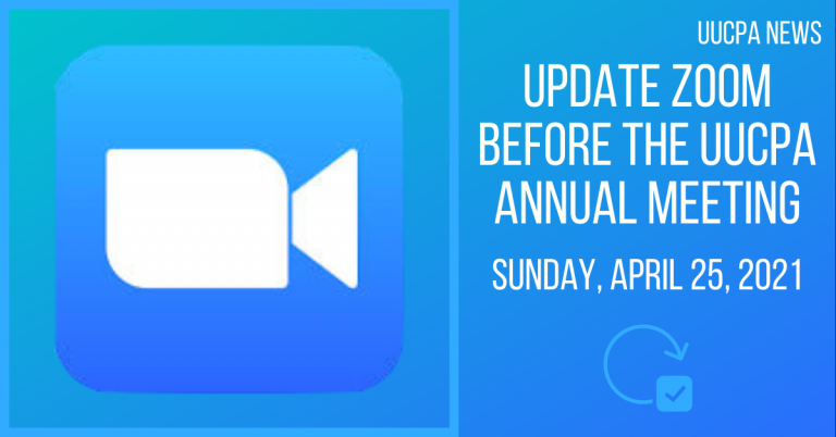 Updating Zoom before the Annual Meeting on Sunday, April 25