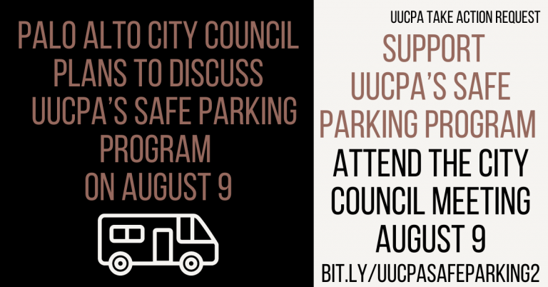 Please Consider Speaking at Aug 9 Palo Alto City Council Meeting - Safe Parking @ UUCPA