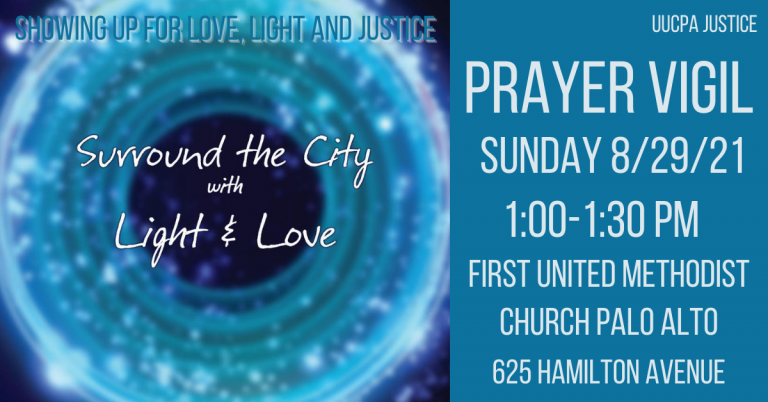 Showing up for love, light and justice, Sunday August 29
